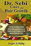 Dr. Sebi Cure for Hair Growth: Treats Hair