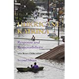 Hurricane Katrina: Response and Responsibilities, Second Edition