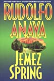 Front cover for the book Jemez Spring (Sonny Baca Mysteries) by Rudolfo Anaya