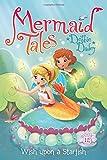 Wish upon a Starfish (Mermaid Tales)