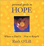 img - for A Personal Guide to Hope: Where to Find It, How To Keep It book / textbook / text book