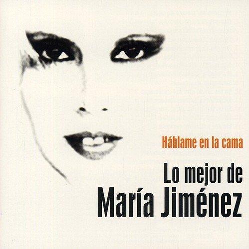CD : Maria Jimenez - Hablame En La Cama. Lo Mejor De Maria Jimenez (CD)