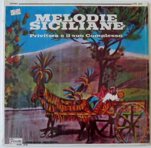 Melodie Siciliane: Privitera e il suo Complesso (International Series / (Siciliano Series)