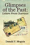 Glimpses of the Past, Donald F. Megnin, 1432779656