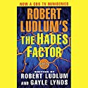 The Hades Factor: A Covert-One Novel Audiobook by Robert Ludlum, Gayle Lynds Narrated by Michael Prichard