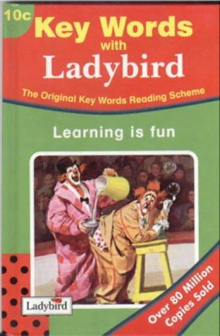 (Key Words 10 Learning Is Fun (c Series) (Key Words Readers Series C/Book 10C) (No.10))