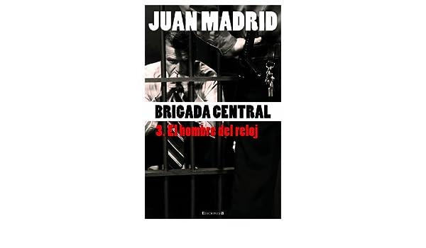 El hombre del reloj (La Trama): Amazon.es: Juan Madrid: Libros