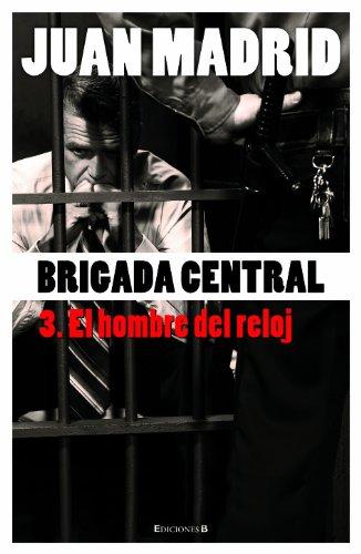 Brigada Central 3: El Hombre del Reloj