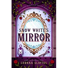 Snow White's Mirror (Fairy-tale Inheritance Series Book 3)
