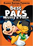Classic Cartoon Favorites - Best Pals - Mickey & Pluto: Vol. 12
