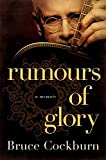 img - for Rumours of Glory: A Memoir book / textbook / text book