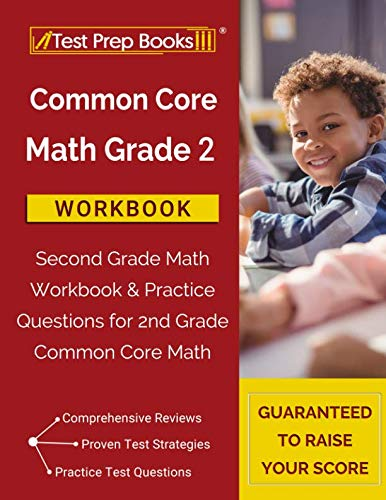 Common Core Math Grade 2 Workbook: Second Grade Math Workbook & Practice Questions for 2nd Grade Common Core Math ()