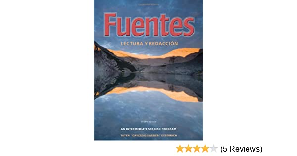 Amazon.com: Fuentes: Lectura y redaccion (World Languages) (9780495898641): Donald N. Tuten, Lucia Caycedo Garner, Carmelo Esterrich: Books