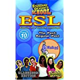 Standard Deviants: Esl Program 10 - Past-Regular