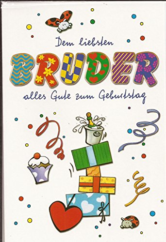 Geburtstagskarte Dem Liebsten Bruder Alles Gute Zum Geburtstag