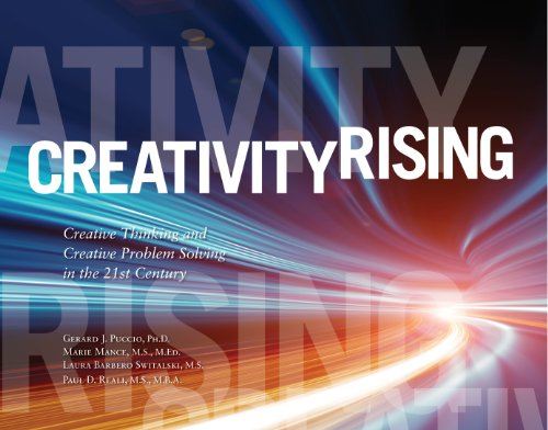 Creativity Rising Creative Thinking and Creative Problem Solving in the 21st Century