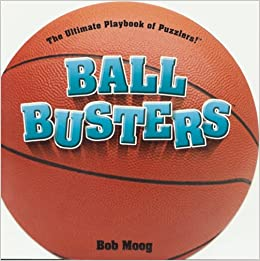 Basketball: Your Ultimate Playbook of Puzzlers! Ball Busters ...