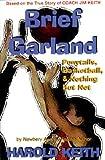 Brief Garland, Harold Keith, 1571683348