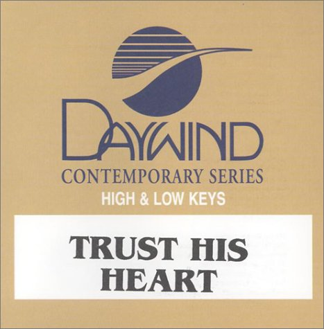 Download Trust His Heart (Daywind Soundtracks Contemporary) ebook