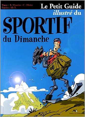 Livre gratuits en ligne Le petit guide illustré du sportif du dimanche epub pdf