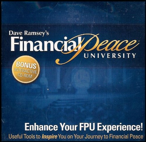 Dave Ramsey's Financial Peace University: Useful Tools to Inspire You On Your Journey to Financial Peace [Reality Check/Financial Calculators/Budgeting Forms]
