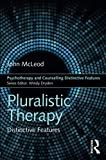 Pluralistic Therapy (Psychotherapy and Counselling Distinctive Features)