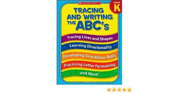 Amazon.com: Tracing and Writing the ABC's (Kindergarten ...