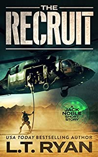 The Recruit: A Jack Noble Short Story by L.T. Ryan ebook deal