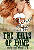 The Hills of Home (Peaceful Valley Series Book 2)