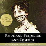 Pride and Prejudice and Zombies: Now with Ultraviolent Zombie Mayhem! | Seth Grahame-Smith,Jane Austen