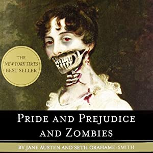 Pride and Prejudice and Zombies Audiobook