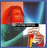 Matter & Motion