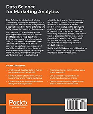 Data Science for Marketing Analytics: Achieve your marketing