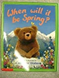 img - for When will it be spring? book / textbook / text book