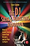 img - for The DJ Sales and Marketing Handbook: How to Achieve Success, Grow Your Business, and Get Paid to Party! by Stacy Zemon (2005-09-19) book / textbook / text book