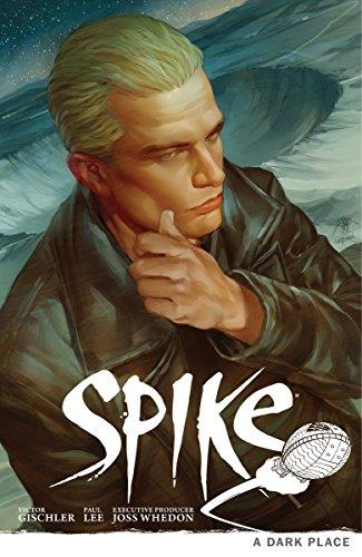 Buffy the Vampire Slayer: Spike - A Dark Place (James Marsters In Buffy The Vampire Slayer)