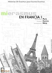 Mi Erasmus en Francia 1 (Spanish Edition)