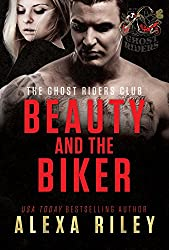 Beauty and the Biker (Ghost Riders MC Book 2)