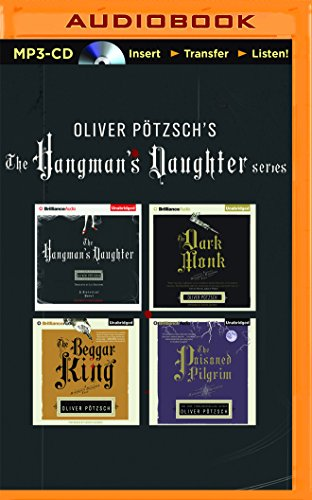 Oliver Pötzsch Hangman's Daughter Series 4-in-1 MP3-CD Collection: The Hangman's Daughter, The Dark Monk, The Beggar King, The Poisoned Pilgrim