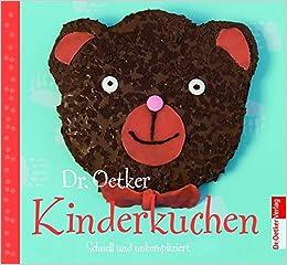 Kinderkuchen Amazon De Dr Oetker Bucher