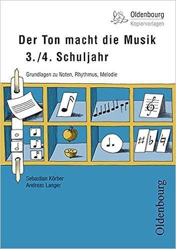 Oldenbourg Kopiervorlagen: Der Ton macht die Musik: Grundlagen zu ...