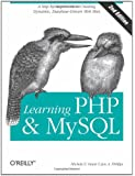 Learning PHP & MySQL: Step-by-Step Guide to Creating Database-Driven Web Sites