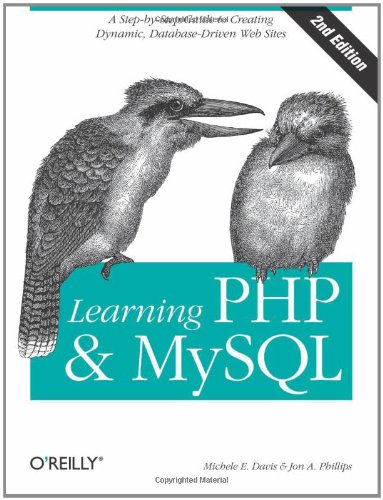 Learning PHP & MySQL: Step-by-Step Guide to Creating Database-Driven Web Sites by Brand: O'Reilly Media