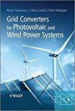 Grid Converters for Photovoltaic and Wind Power Systems Review
