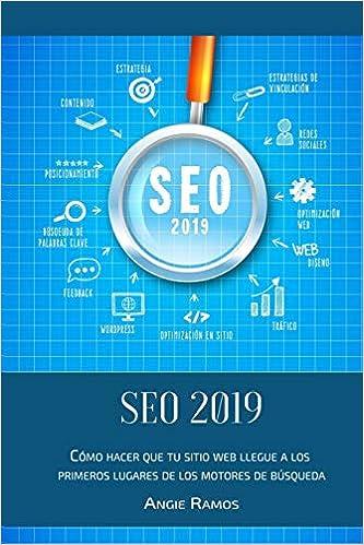 SEO 2019: Cómo hacer que tu sitio Web llegué a los primeros ...