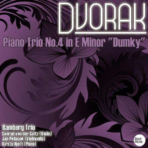 Dvorak: Piano Trio No.4 in E Minor