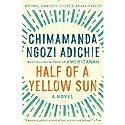 Half of a Yellow Sun Audiobook by Chimamanda Ngozi Adichie Narrated by Zainab Jah
