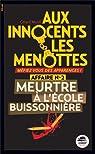 Aux innocents les menottes, Tome 2 : Meurtre à l'école buissonnière par Morel