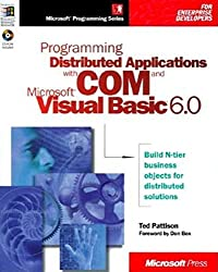 Programming Distributed Applications with Com and Microsoft Visual Basic 6.0 (Programming/Visual Basic)