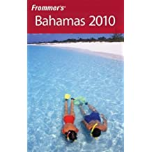 Frommer's Bahamas 2010 (Frommer's Complete Guides) by Darwin Porter (2009-08-31)